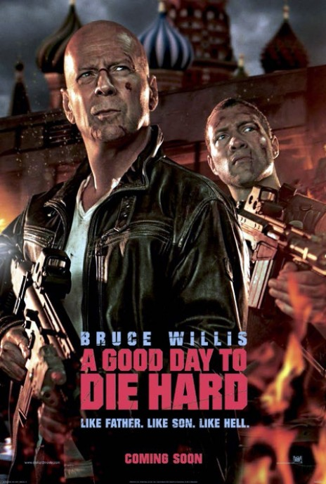 Good Day To Die Hard Poster Good Day To Die Hard