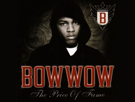 Bow Wow The Price Of Fame Bow Wow