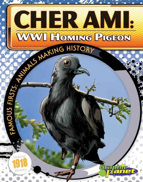 Cher Ami Wwi Homing Pigeon Hardcover