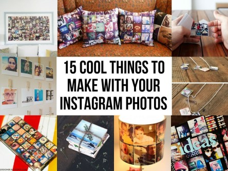 Cool Things To Make With Your Instagram Photos Posts