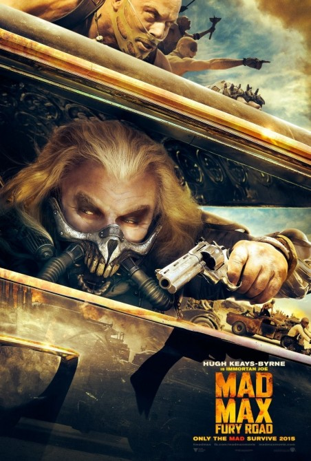 Mad Max Fury Road Movie Poster Hugh Keays Byrne Movie