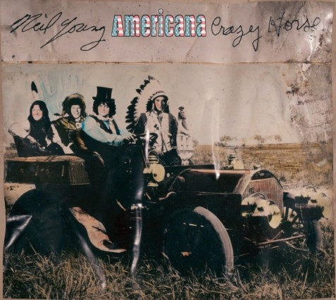 Americana By Neil Young Neil Young