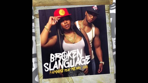 Papoose Broken Slanguage Feat Re Music