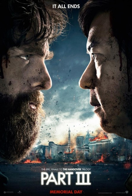 The Hangover Part Iii Advance Theatrical Poster Courtesy Of Warner Bros Pictures The Hangover Part Iii
