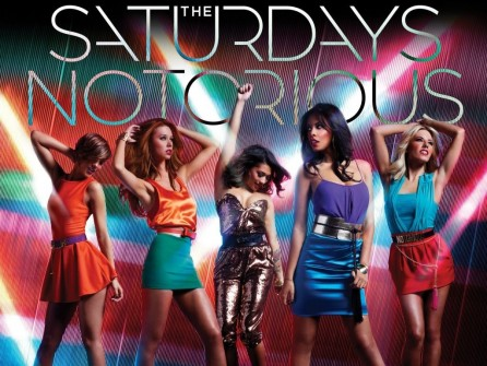 Notorious The Saturdays The Saturdays