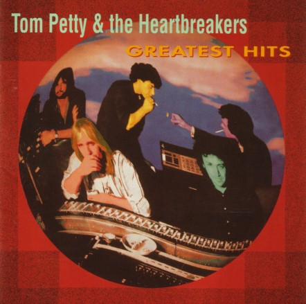 Tom Petty And The Heartbreakers Greatest Hits Front Tom Petty