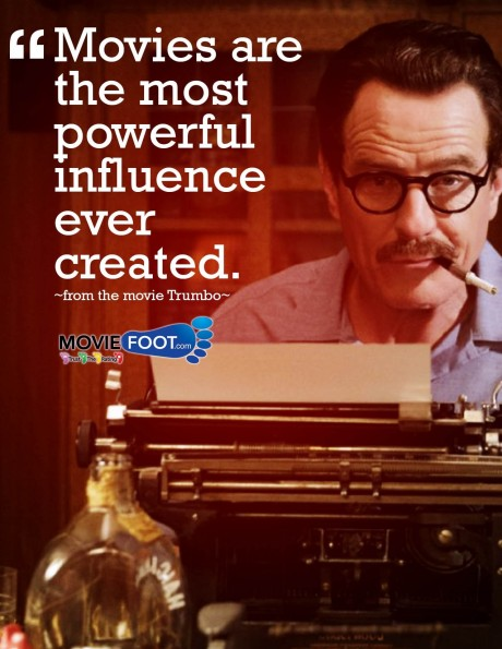 Movies Are The Most Powerful Influence Movie