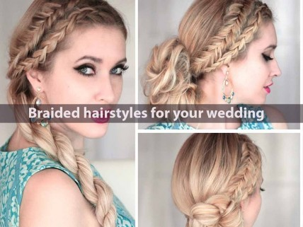 Braided Hairstyles For Your Wedding Wedding Hairstyles
